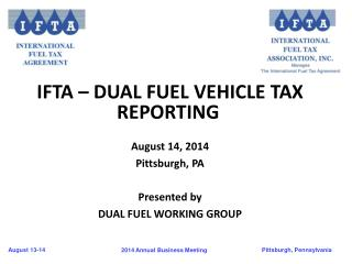 IFTA –  Dual Fuel Vehicle Tax  Reporting