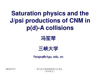 Saturation physics and the J/psi productions of CNM in p(d)-A collisions