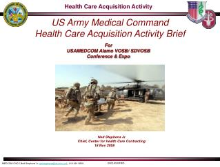 US Army Medical Command Health Care Acquisition Activity Brief