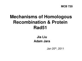 Mechanisms of Homologous Recombination & Protein Rad51