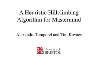 A Heuristic Hillclimbing Algorithm for Mastermind