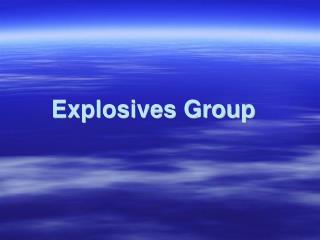 Explosives Group