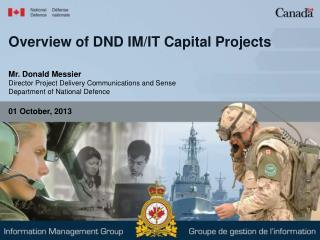 Overview of DND IM/IT Capital Projects