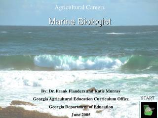 Agricultural Careers Marine Biologist