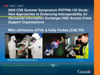 2009 CSS Summer Symposium PSTP08-135 Study: New Approaches to Enhancing Interoperability for