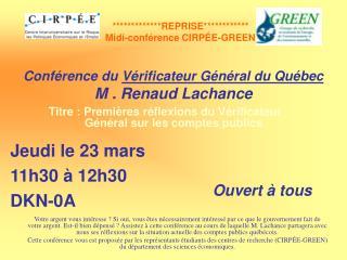 Conférence du  Vérificateur Général du Québec M . Renaud Lachance