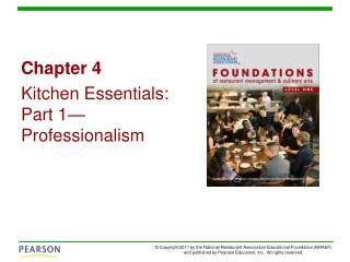 Chapter 4 Kitchen Essentials: Part 1—Professionalism
