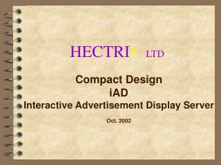 HECTRI X LTD