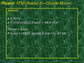 Physics  1710  Chapter 6—Circular Motion