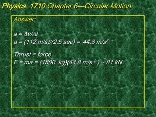 Physics  1710  Chapter 6�Circular Motion