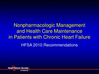 Nonpharmacologic Management  and Health Care Maintenance  in Patients with Chronic Heart Failure