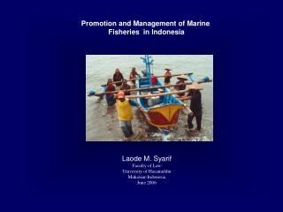 Promotion and Management of Marine  Fisheries  in Indonesia