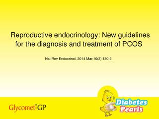 PCOS guidelines: An overview