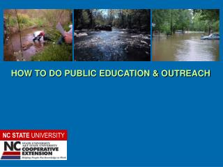 HOW TO DO PUBLIC EDUCATION & OUTREACH