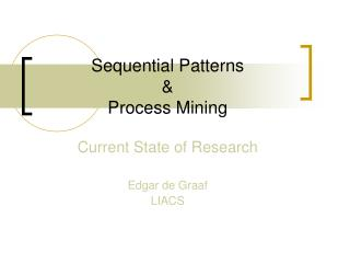 Sequential Patterns & Process Mining