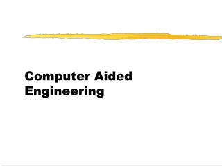 Computer Aided Engineering