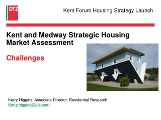 Kent and Medway Strategic Housing Market Assessment Challenges