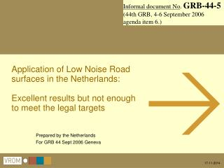 Prepared by the Netherlands For GRB 44 Sept 2006 Geneva