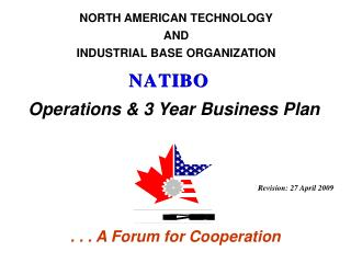 NORTH AMERICAN TECHNOLOGY AND INDUSTRIAL BASE ORGANIZATION
