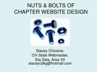 NUTS & BOLTS OF  CHAPTER WEBSITE DESIGN