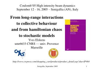 From long-range interactions  to collective behaviour and from hamiltonian chaos