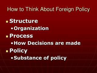 How to Think About Foreign Policy