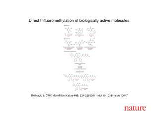 DA Nagib & DWC MacMillan  Nature 480 , 224-228 (2011) doi:10.1038/nature10647