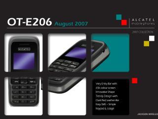 OT-E206 August 2007
