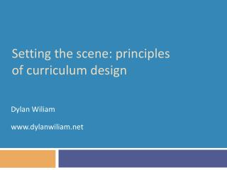 Setting the scene: principles of curriculum design