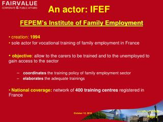 An actor: IFEF