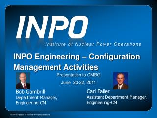 INPO Engineering – Configuration Management Activities