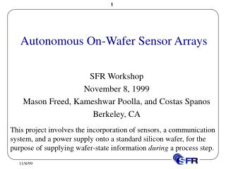 Autonomous On-Wafer Sensor Arrays