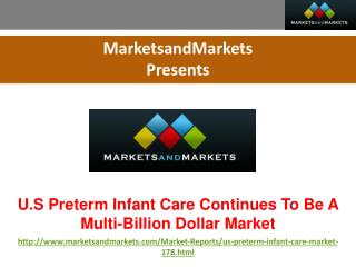 U.S. Neonatal (Preterm) Infant Care Market Trends and Global Forecasts to 2015