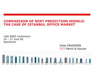 COMPARISON OF RENT PREDICTION MODELS: THE CASE OF  ISTANBUL OFFICE M ARKET