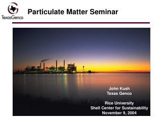 Particulate Matter Seminar