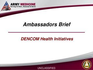 Ambassadors Brief