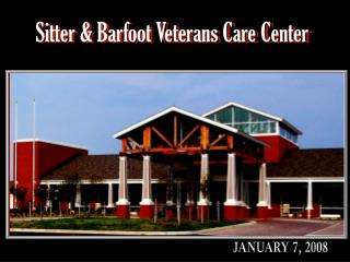 Sitter & Barfoot Veterans Care Center