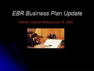 EBR Business Plan Update