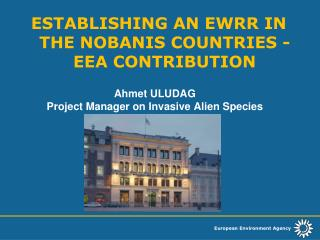 Ahmet ULUDAG Project Manager on Invasive Alien Species