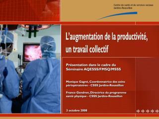 Portrait du CSSS Jardins-Roussillon  Situation avant le m canisme d acc s  Introduction du m canisme d acc s  R vision d
