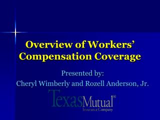 Overview of Workers' Compensation Coverage
