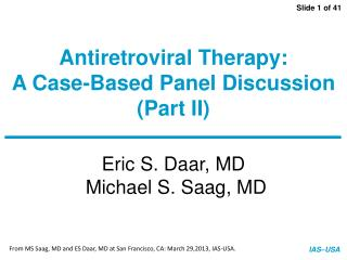 Antiretroviral Therapy: A Case-Based Panel Discussion (Part II)