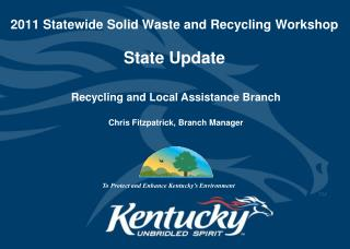 2011 Statewide Solid Waste and Recycling Workshop  State Update