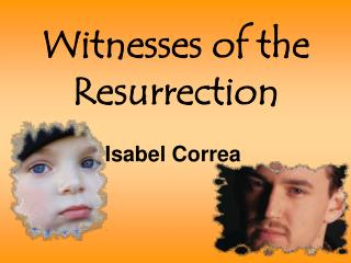 Witnesses of the Resurrection