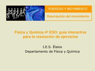 F�sica y Qu�mica 4� ESO: gu�a interactiva para la resoluci�n de ejercicios