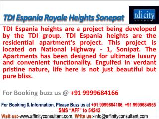 TDI Espania Royale Heights Apartments Sonepat @ 09999684166