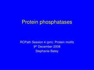 Protein phosphatases