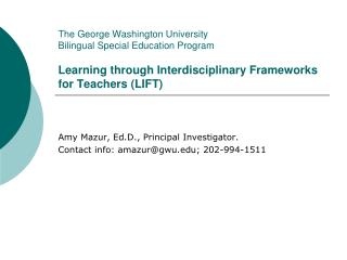 The George Washington University Bilingual Special Education Program  Learning through Interdisciplinary Frameworks for