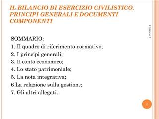 IL BILANCIO DI ESERCIZIO CIVILISTICO. PRINCIPI GENERALI E DOCUMENTI COMPONENTI