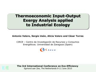 Thermoeconomic  Input-Output  Exergy Analysis applied to  Industrial  Ecology